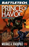 Classic Battletech: Prince of Havoc (FAS5723) (Twilight of the clans) (0451457234) by Michael A. Stackpole
