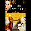 Blood Canticle Audiobook by Anne Rice Narrated by David Pittu