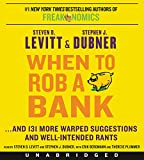 img - for When to Rob a Bank CD: ...And 131 More Warped Suggestions and Well-Intended Rants book / textbook / text book