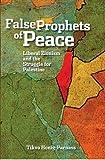 Tikva Honig-Parnass False Prophets of Peace