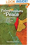 The False Prophets of Peace: Liberal...