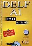 img - for Delf A1: 150 Activites: Le Nouvel Entrainez-Vous [With CD (Audio) and Booklet] (French Edition) book / textbook / text book