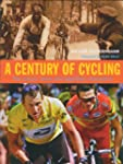 A Century of Cycling: The Classic Rac...