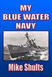 img - for My Blue Water Navy book / textbook / text book