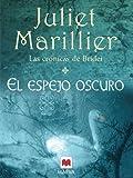 El espejo oscuro (Grandes Novelas) (Spanish Edition)