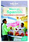 Lonely Planet Mexican Spanish Phraseb...