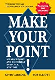 Make Your Point!:Speak clearly and concisely anyplace anytime. (English Edition)