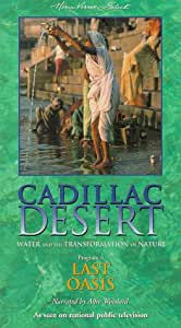 Cadillac Desert: Water and the Transformation of Nature, Vol. 4 - Last Oasis [VHS]