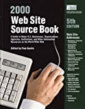 Web Site Source Book (Web Site Source Book: A Guide to Major U.S. Businesses, Organizations, Agencies, Institutions, & ...)