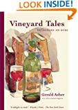 Vineyard Tales -Reflections on Wine