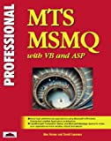Professional MTS and MSMQ Programming with VB and ASP (Wrox Professional Series)