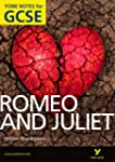 Romeo and Juliet : York Notes for GCS...