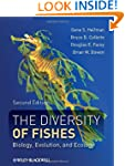 The Diversity of Fishes: Biology, Evo...