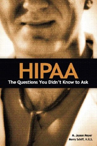 HIPAA: The Questions You Didn't Know to Ask