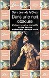 echange, troc saint Jean de la Croix, François Bonfils - Dans une nuit obscure : Poésie mystique complète