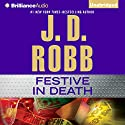 Festive in Death: In Death, Book 39 Audiobook by J. D. Robb Narrated by Susan Ericksen