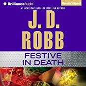 Festive in Death: In Death, Book 39 | [J. D. Robb]