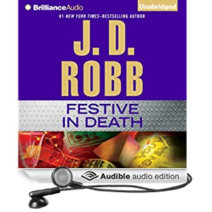 Festive in Death: In Death, Book 39 (Unabridged)