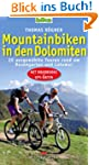 Mountainbiken in den Dolomiten: 20 au...