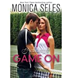 img - for [ GAME ON (ACADEMY (PAPERBACK) #01) ] By Seles, Monica ( Author) 2013 [ Paperback ] book / textbook / text book