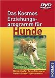 Das Kosmos Erziehungsprogramm für Hunde