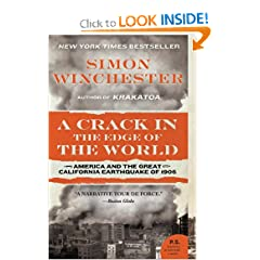 A Crack in the Edge of the World: America and the Great California Earthquake of 1906 (P.S.) by Simon Winchester