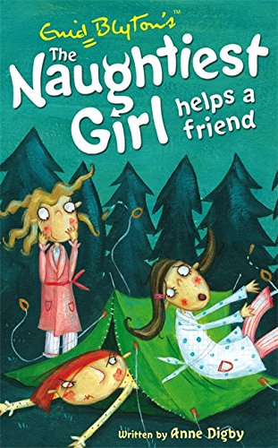 The Naughtiest Girl: 06: Naughtiest Girl Helps A Friend