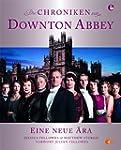 Die Chroniken von Downton Abbey: Eine...