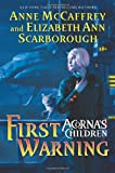First Warning: Acorna's Children (006052538X) by McCaffrey, Anne