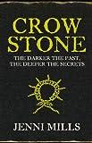 Jenni Mills Crow Stone