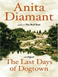 The Last Days of Dogtown (Thorndike Paperback Bestsellers)