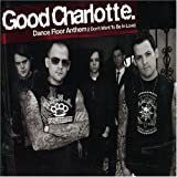 Dance Floor Anthem - Good Charlotte