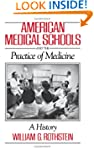 American Medical Schools and the Prac...