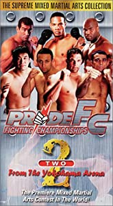 Pride FC 2 - From the Yokohama Arena [VHS]