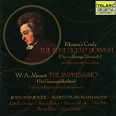 Mozart's Circle The Beneficent Dervish (Der wohltatige Derwisch) / W.A. Mozart: The Impresario (Der Schauspieldirektor)