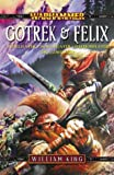 img - for Gotrek & Felix Omnibus: Trollslayer, Skavenslayer, Daemonslayer, and Dragonslayer (Warhammer) book / textbook / text book