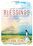 img - for What If Your Blessings Come Through Raindrops book / textbook / text book