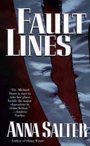 Fault Lines, ANNA C. SALTER