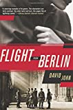 Flight from Berlin: A Novel