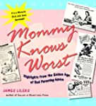 Mommy Knows Worst: Highlights from th...