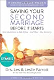 img - for Saving Your Second Marriage Before It Starts Workbook for Women Updated: Nine Questions to Ask Before---and After---You Remarry book / textbook / text book