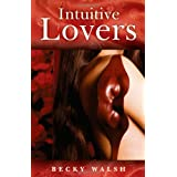 Intuitive Lovers ~ Becky Walsh