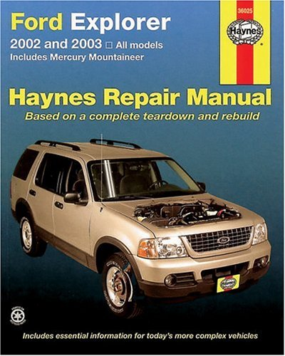 Ford Explorer 2002 thru 2003 (Haynes Repair Manual), Chilton, Robert Maddox, John Harold Haynes