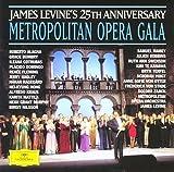 メトロポリタン・オペラ・ガラ1996~ジェイムズ・レヴァインMETデビュー25周年記念ガラ・コンサート~