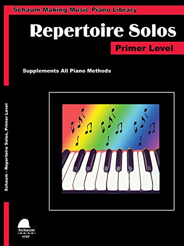 Making Music Piano Library Repertoire Solos: Primer Level (Schaum Publications Making Music Piano Library)