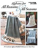 img - for Afghans for All Reasons & All Seasons (Leisure Arts #4422) book / textbook / text book