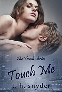 Touch Me by t. h. snyder ebook deal