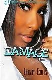 Damage (Triple Crown Publications Presents)