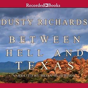 Between Hell and Texas Audiobook