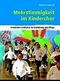 Mehrstimmigkeit im Kinderchor: Ein praktischer Leitfaden zur Einführung und Pflege